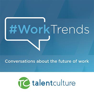 #WorkTrends